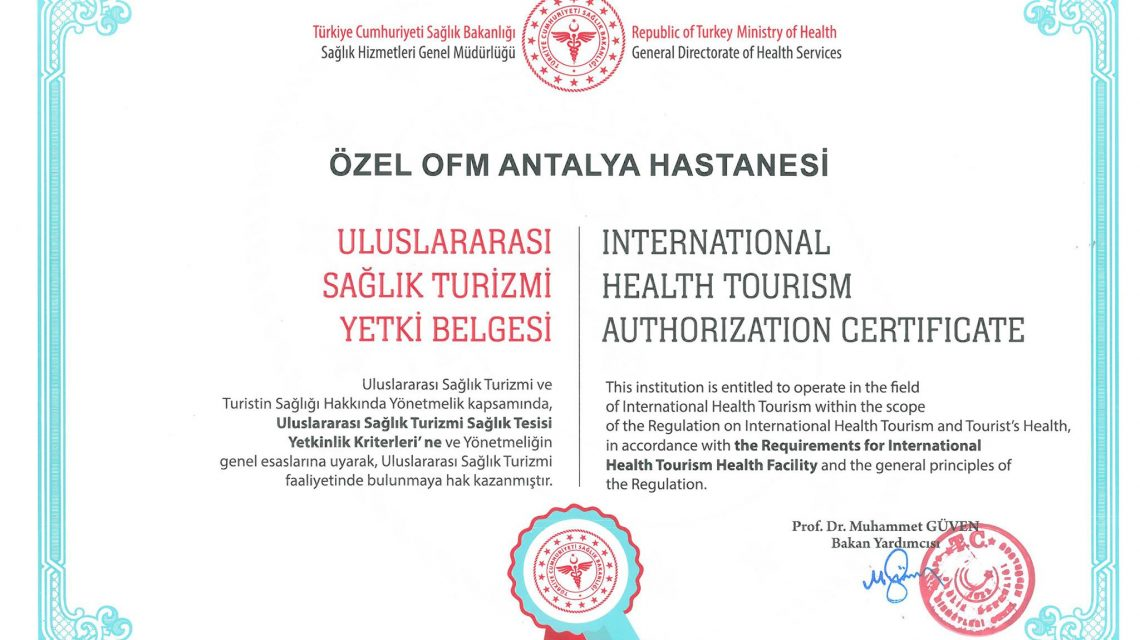 OFM Uluslararası Sağlık Turizmi Yetki Belgesi